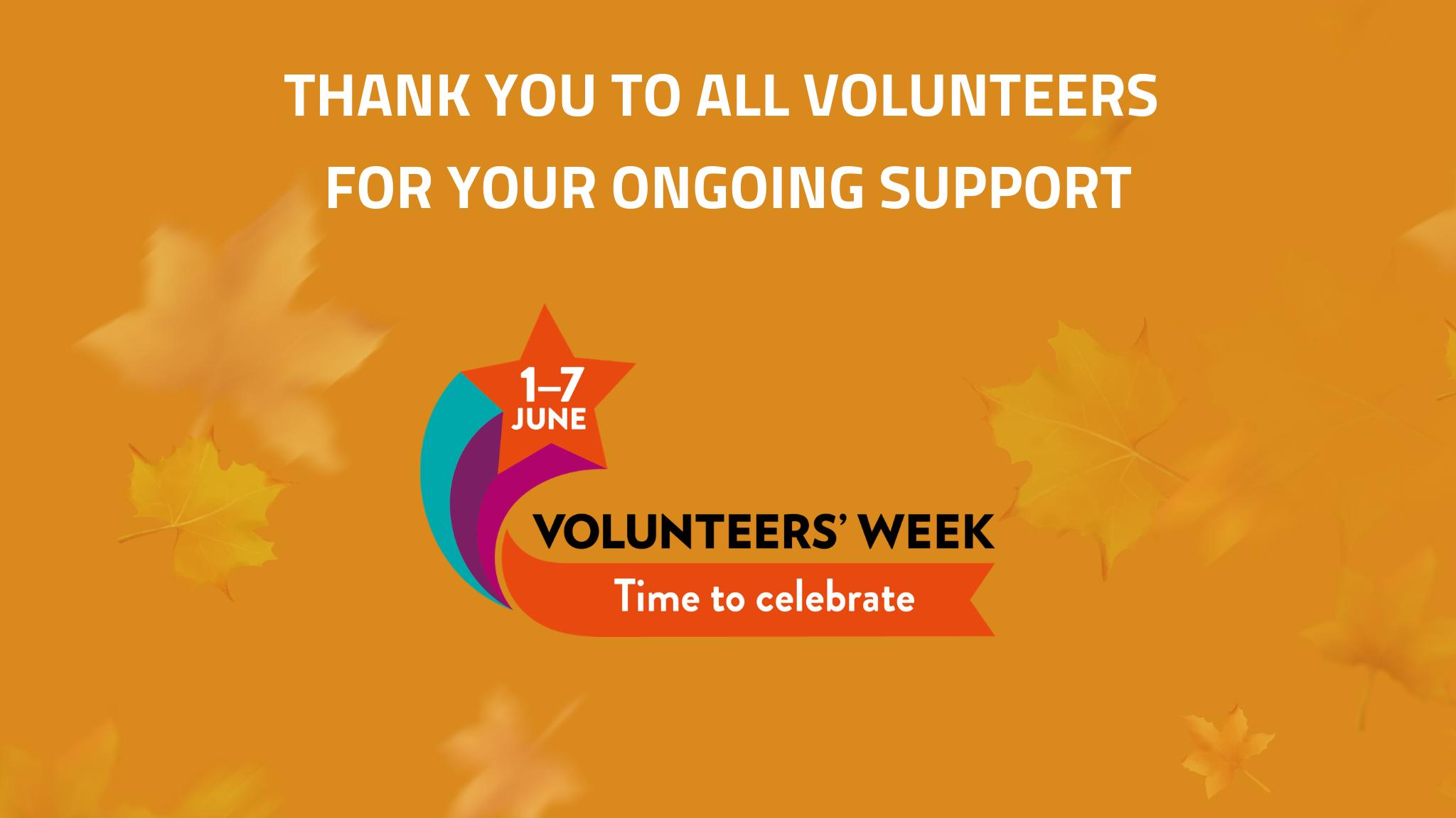 Happy Volunteers Week!